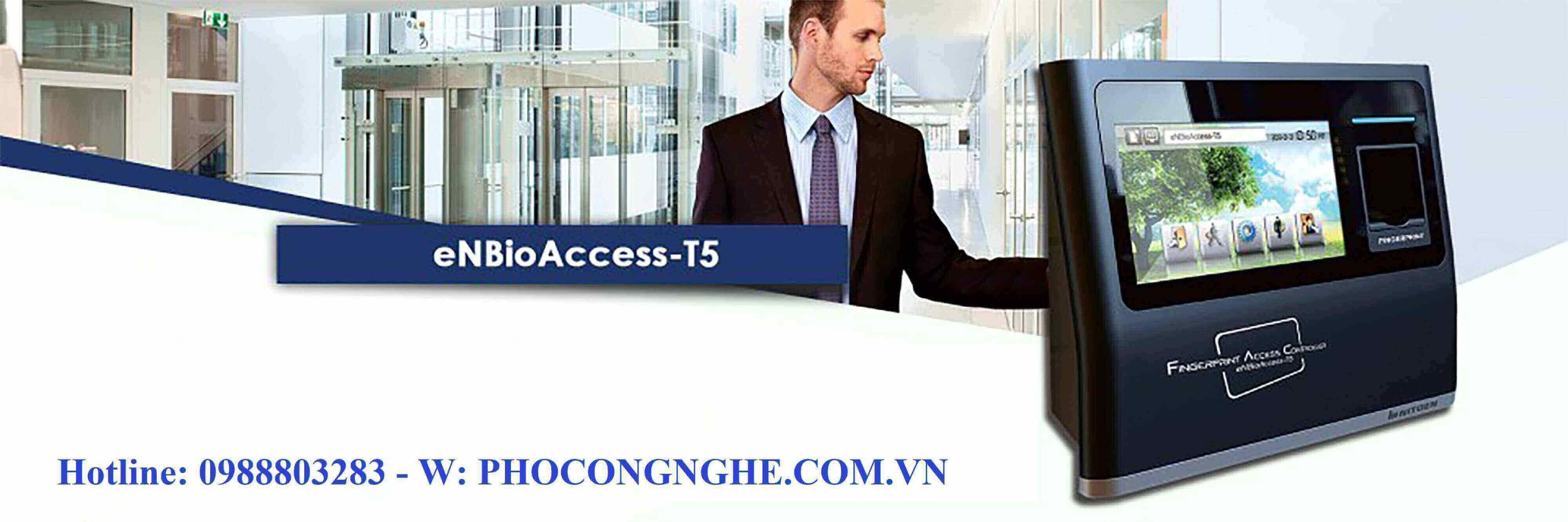 Máy chấm công vân tay Nitgen eNBioAccess-T5