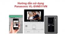 Hướng dẫn sử dụng bộ chuông hình Panasonic VL-SVN511VN