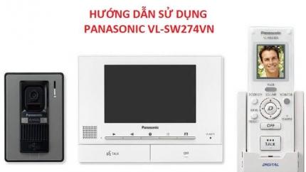 Hướng dẫn sử dụng bộ chuông hình Panasonic VL-SW274VN