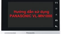 Hướng dẫn sử dụng màn hình IP Panasonic VL-MN1000