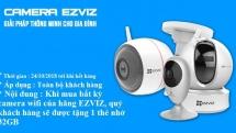 Mua camera EZVIZ tặng thẻ nhớ 32GB từ 24/10/2018