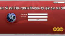 Cách đổi mật khẩu camera Hikvision đơn giản bạn cần biết