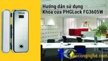 Hướng dẫn sử dụng khóa cửa điện tử PHGLock FG3605W