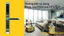 Hướng dẫn sử dụng khóa cửa điện tử PHGLock FP5292